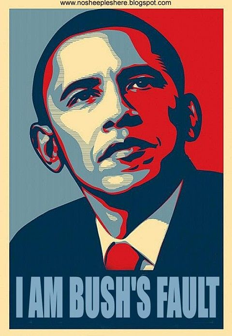 I am Bush's Fault - Obama