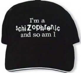 schizophrenic cap